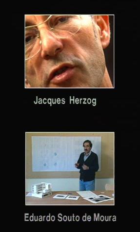 Jacques Herzog e Eduardo Souto de Moura