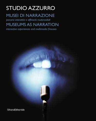 Musei di narrazione di Studio Azzurro