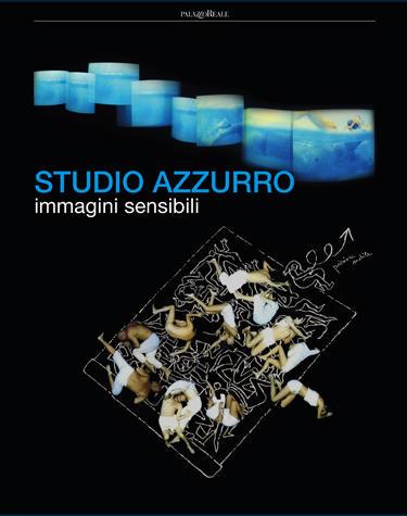 Catologo della mostra Studio Azzurro. Immagini sensibili