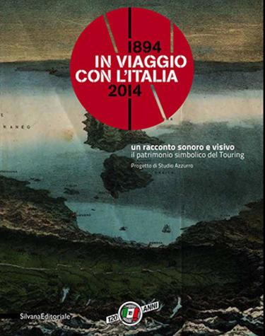 IN VIAGGIO CON L'ITALIA. Un racconto sonoro e visivo